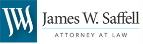 Welcome to the Law Firm of James W. Saffell